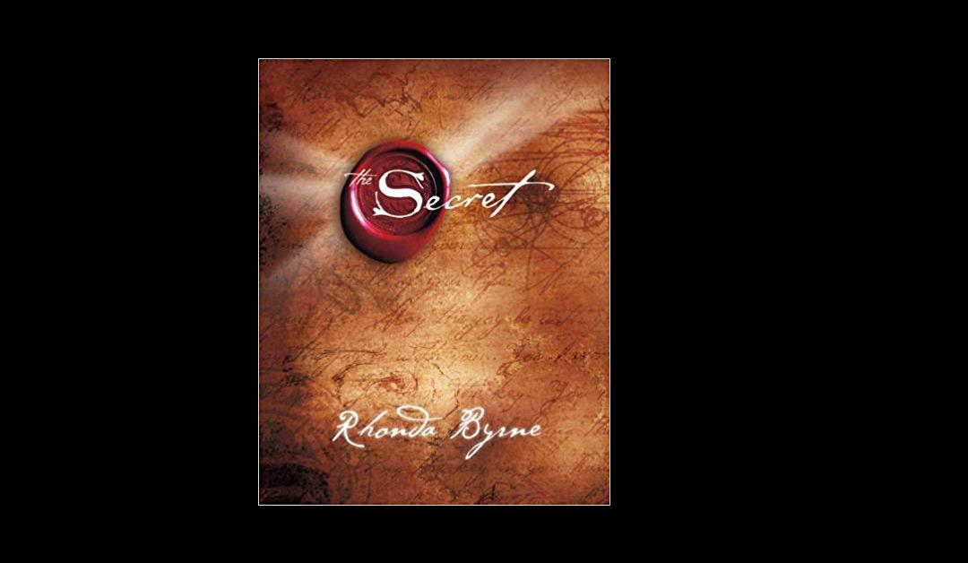 The Secret – Rhonda Byrne – Book Review