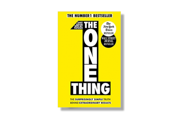 The One Thing – Gary Keller – Book Review