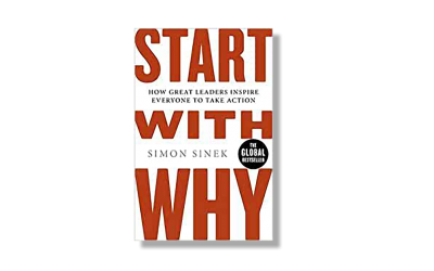 Start with Why – Simon Sinek – Book Review