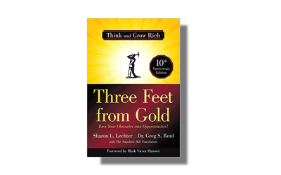 Three Feet from Gold – Turn Your Obstacles into Opportunities – Sharon Lechter – Book Review
