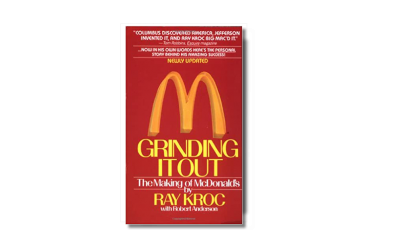 Grinding it Out: The Making of McDonalds – Ray Kroc -Book Review