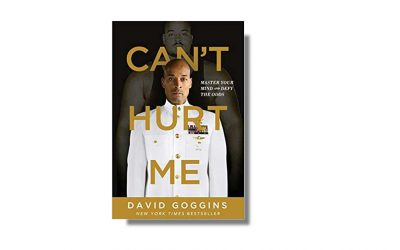 Can't Hurt Me – Master Your Mind and Defy the Odds – David Goggins – Book Review