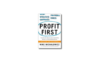 Profit First – Michael Michalowicz – Book Review