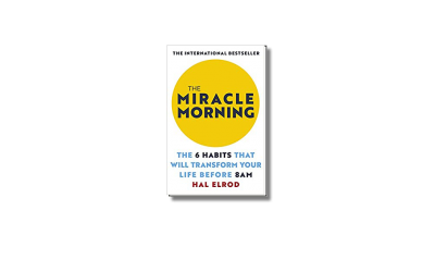 The Miracle Morning – Hal Elrod -Book review
