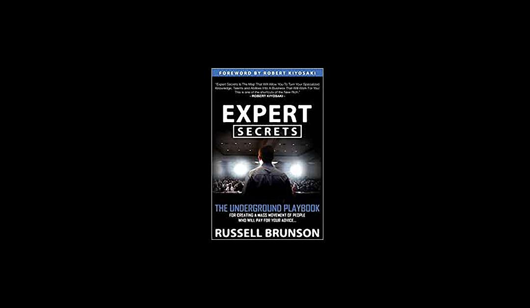 Expert Secrets – Russell Brunson – Book Review