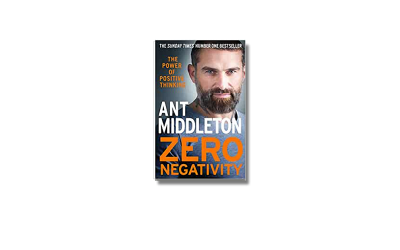 Zero Negativity – Ant Middleton – Book Review