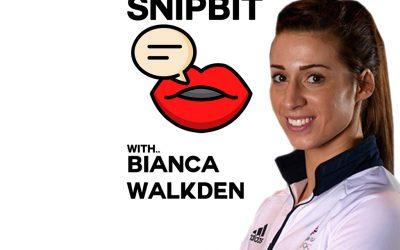 Bianca Walkden SnipBit